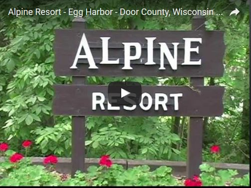 Consider The Alpine Resort In Egg Harbor When Visiting Door County Wisconsin Great For Getaways Weddings And Family Reunions