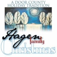 THE HAGEN FAMILY CHRISTMAS  – STURGEON BAY